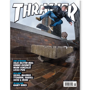 Current Issue: Thrasher Magazine June 2016