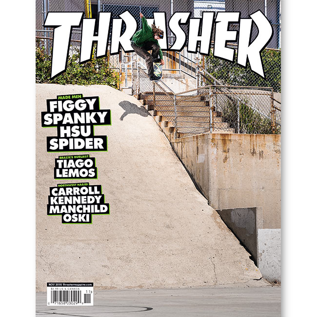 Current Issue: Thrasher Magazine November 2016